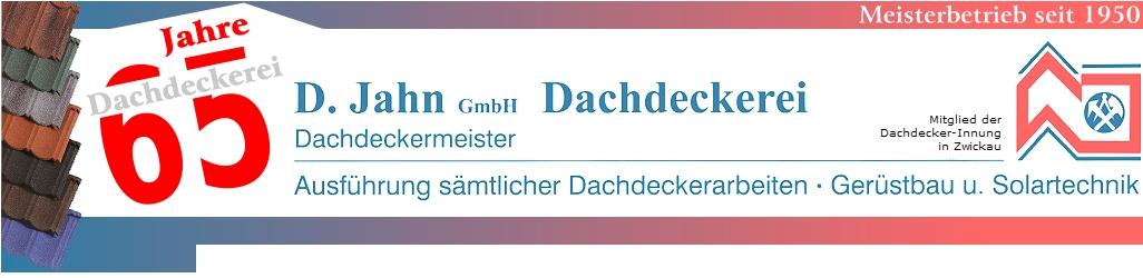 D. Jahn GmbH - Dachdeckerei, Ausführung sämtlicher Dachdeckerarbeiten, Bedachungen, Gerüstbau und Solartechnik - Meisterbetrieb seit 1950